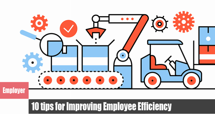 10 tips for Improving Employee Efficiency