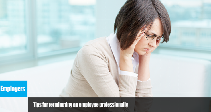8 Tips for terminating an employee professionally