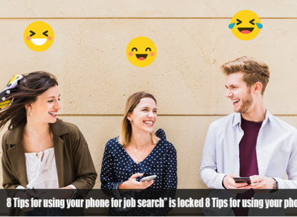 Tips for using your phone for job search